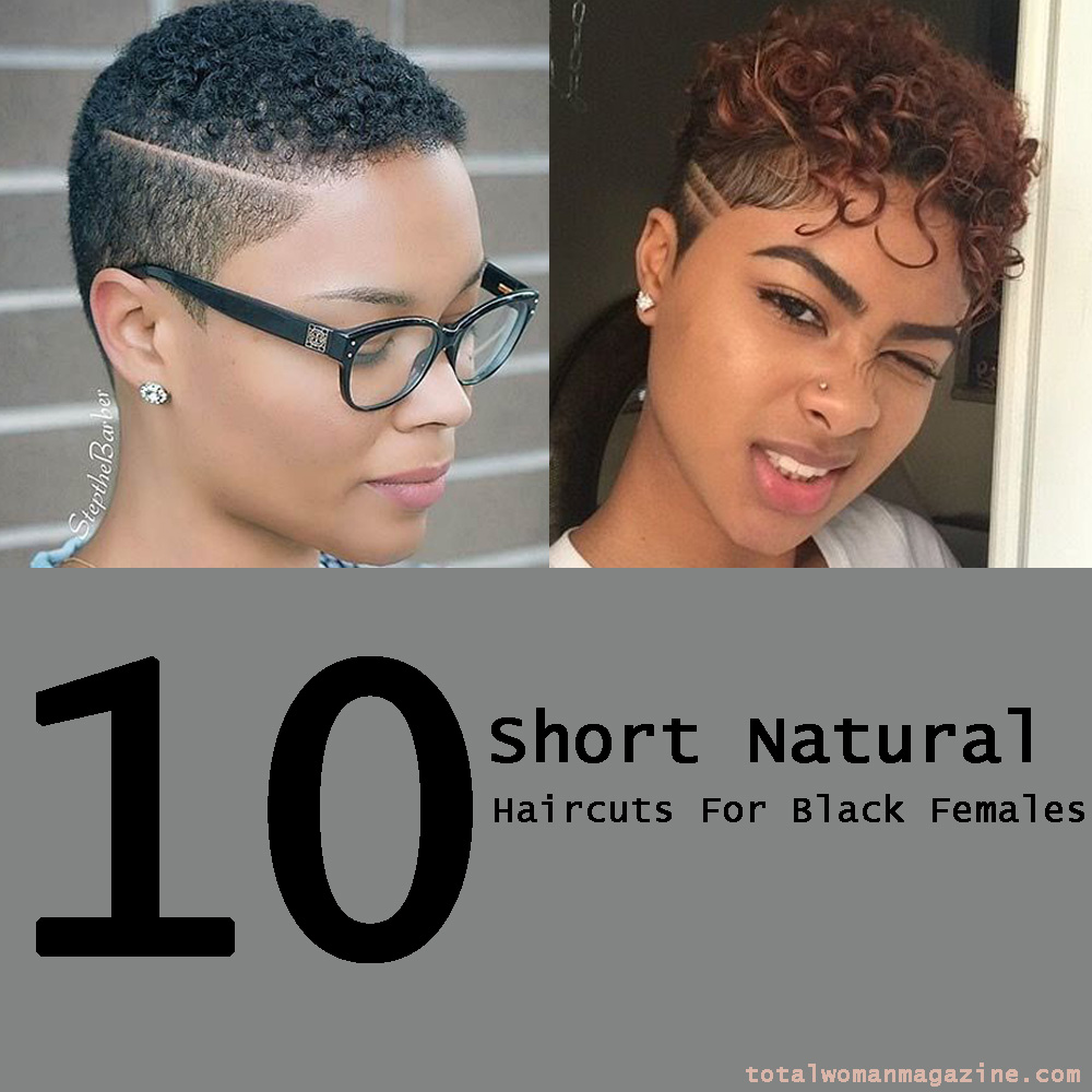 10 Short Natural Haircuts For Black Females That We Recommend