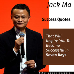 Jack Ma Success Quote